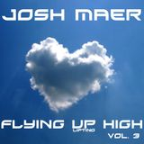 Josh Maer @ Flying Up High Vol. 3