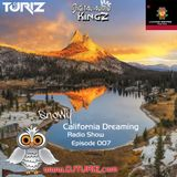 California Dreaming Radio Show Episode 007(Snow Edition) {January 2017}