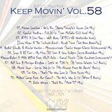 Angel Monroy Presents Keep Movin' 58