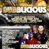 Bubblicious Saturday 3rd May 2014