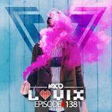 YACO DJ - LOVIX Episode 138