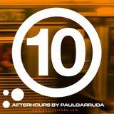 DJ Paulo Arruda - Afterhours 10 | Feb 2018