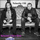 Velocity 128 - Betamax Video Club, April 2018