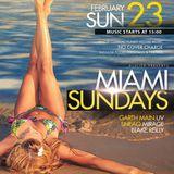 Mirage & SneaQ Live at Miami Sundays 23 Feb 2014