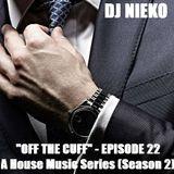 """DJ Nieko - """"Off The Cuff"""" - Episode 22 - October 2017"""