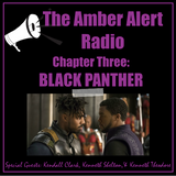 Chapter Three: Black Panther{Special Guests: Kendall Clark, Kenneth Shelton, & Kenneth Theodore}