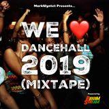 We Love Dancehall 2019 (Mixtape)