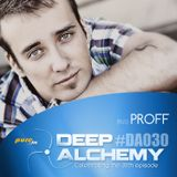 PROFF - Deep Alchemy 030 Marathon on Pure.fm