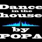 Dance in the house by Popa