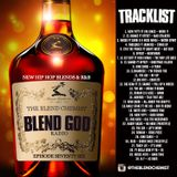 Blend God Radio Episode Seventy Six (New Hip Hop & R&B)