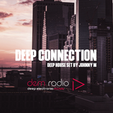 Deep Connection | Deep House Set | DEM Radio Podcast