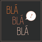 Blá Blá Blá | 14.09.2015