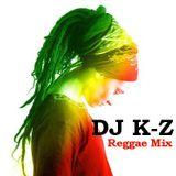DJ K-Z Reggae Mix