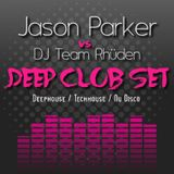 JASON PARKER vs DJ TEAM RHüDEN - DEEP CLUB SET 2014 Vol. 1