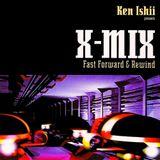 X-MIX - Ken Ishii presents Fast Forward & Rewind (1997)