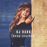 Dj Dark - Deep Journey (November 2017) | Deep, Chill, Vocal Vibes