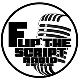 FLIP THE SCRIPT RADIO -- 06-01-16