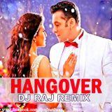 HANGOVER (KICK TAG REMIX) DJ RAJ