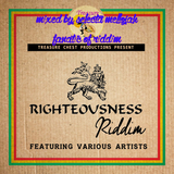 Righteousness Riddim (treasure chest productions 2016) Mixed By SELECTA MELLOJAH FANATIC OF RIDDIM