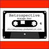 Retrospective mixtape 4