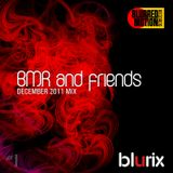 BMR and friends #1 (December 2011 mix)