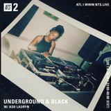 Underground and Black w/ Ash Lauryn - 26th June 2018