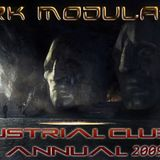 Industrial Club mix Annual 2009 From DJ DARK MODULATOR