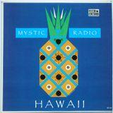 Mystic Radio: Hawaii