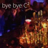 Bye Bye C2 - 4 days 7 DJs - my tribute to say good bye to an era