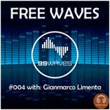 FREE WAVES #004: with GIANMARCO LIMENTA