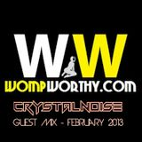 Crystalnoise - February 2013 Guest Mix for Wompworthy.com