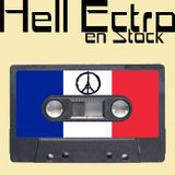 Hell Ectro en Stock #191 - 26-02-2016 Session 100% Frenchy !