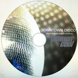 Downtown Disco - Mixed By DJ Andre Engert