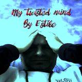 ESTIFE-My_twisted_mind_