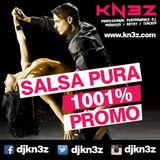 DJ Kn3z - Salsa Pura 1001% (Promo)