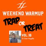 #WeekendWarmup Vol. 16 | Trap-or-Treat - DJ Dom Nagella (Halloween EDTN)