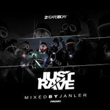 Special For Just Rave 2 - Mixed by Janler (2014 Sep)