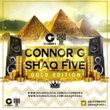 @DJCONNORG Meets @ShaqFiveDJ: Gold Edition