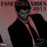 Essential Vibes 2015 - Dj Mytee A