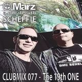 Clubmix 077 - The 19th One, a collab with Scheffie