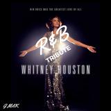 Whitney Houston R&B Tribute