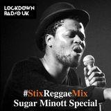 #StixReggaeMix - SUGAR MINOTT - EarthStrong Special (24 May 2018)