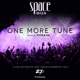 "Space Ibiza ""One More Tune"" Mixed by PHRANK"