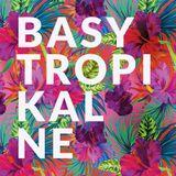 Basy Tropikalne #149 (06.11.2018 @ Radio Kampus)