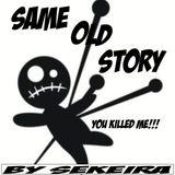 Same Old Story