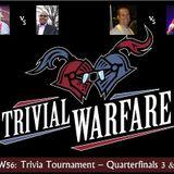 TW56: Trivia Tournament - Quarterfinals 3&4