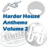 Harder House Anthems Volume 2 Mixed by Nice Guy Danny