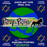 Roots & Ragga: Earth Mix Tape // April 2K16 // In conversation w/Harrison Stafford of GROUNDATION