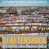 Leftarm Presents Bitesize Beats - 007: Dj Aftershock - Special Treat (Bristol Jungle)