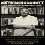 QuiteTrill Radio Weekend Mix #11 (the MLK holiday edition)